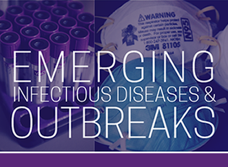 Emerging infectious diseases and outbreaks