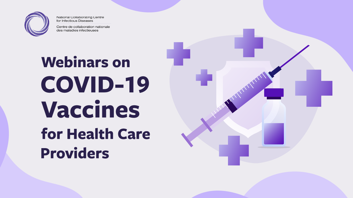 NCCID hosts the Public Health Agency of Canada Webinars on COVID-19 Vaccines for Health Care Providers